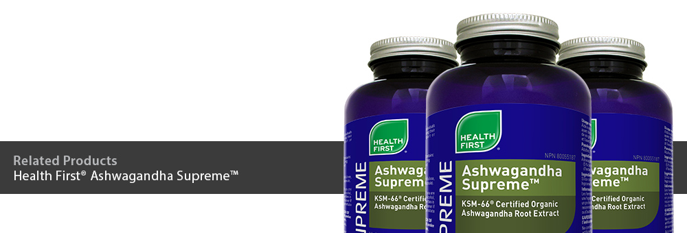 Related Products: Health First Ashwagandha Supreme