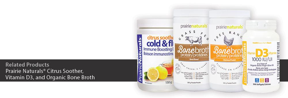 Prairie Naturals Citrus Soother, Vitamin D3, and Organic Bone Broth