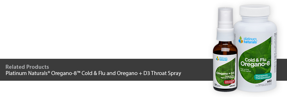 Platinum Naturals Oregano-8 Cold & Flu and Oregano + D3 Throat Spray