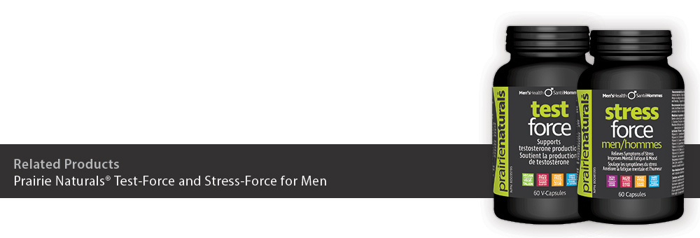 Prairie Naturals® Test-Force and Stress-Force for Men