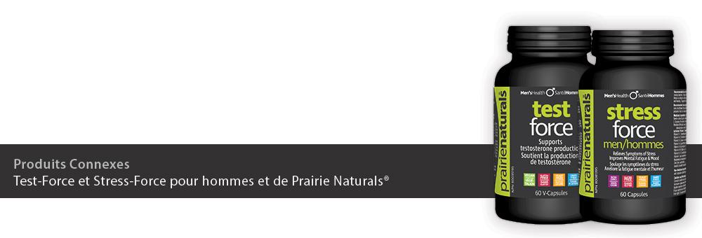 Test-Force et Stress-Force pour hommes et de Prairie Naturals